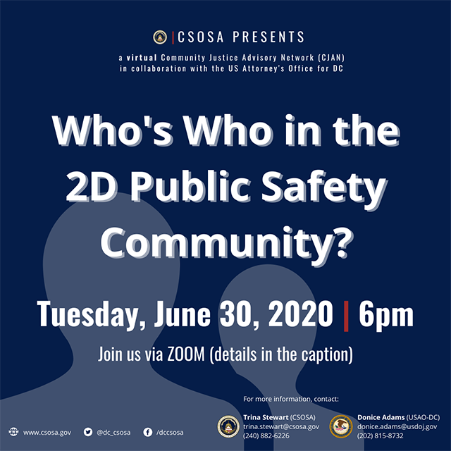 Community Justice Advisory Network (CJAN) Meeting - June 30, 6:00pm, Who's Who in the 2D Public Safety Community?